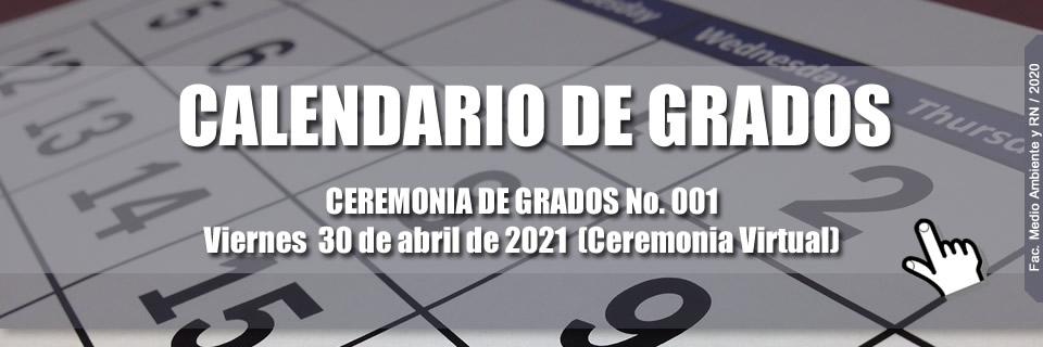 Ceremonia de grados 2021