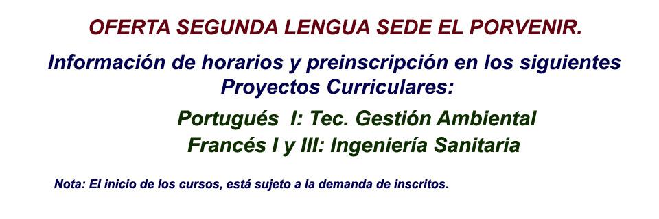 Oferta Segunda Lengua Sede El Porvenir