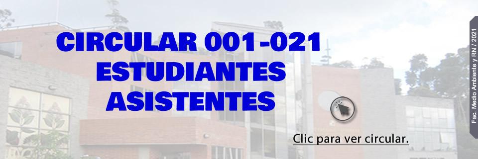 CIRCULAR 001-021 ESTUDIANTES ASISTENTES