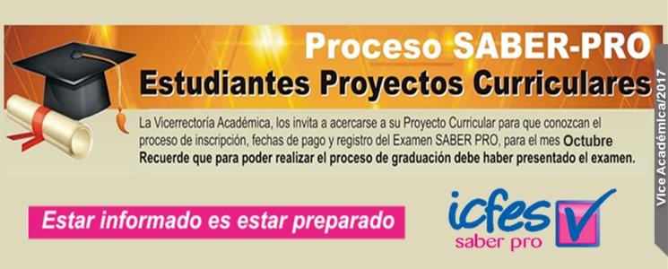 Proceso SABER-PRO 2017-2 Estudiantes de Proyectos Curriculares